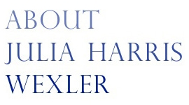 About Julia Harris Wexler